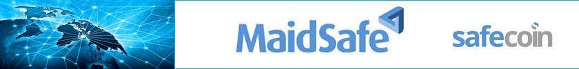 Le réseau MaidSafe et sa monnaie safecoin.